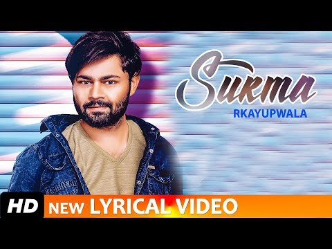 SURMA - RKAYUPWALA | NEW LYRICAL VIDEO | LATEST PUNJABI SONGS 2019