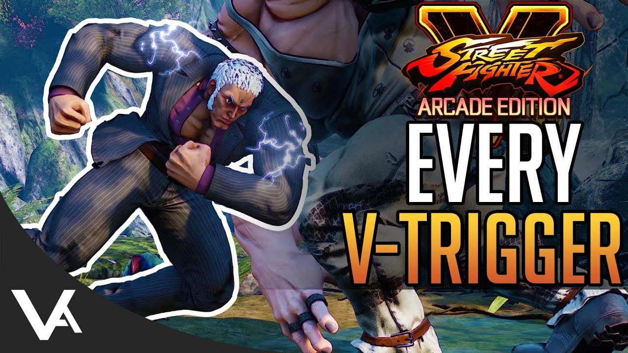 Sfv Every New V Trigger Revealed Full List For All Characters