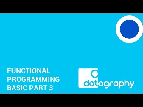 Bangkok Digital Learning Centre: Functional Programming Basic Part 3