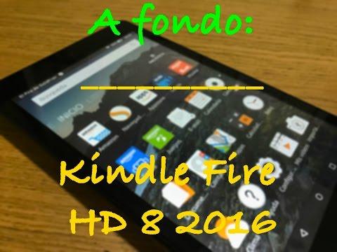 A fondo: Kindle Fire HD 8 2016 (6º Generación)
