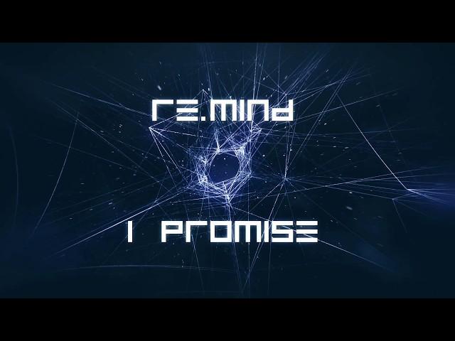 Re.Mind - I promise (album version)
