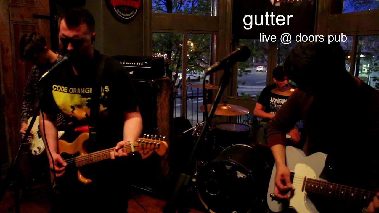 Gutter - Live @ The Doors Pub (Hamilton Ontario) & Gutter - Live @ The Doors Pub (Hamilton Ontario) - YouTube pezcame.com