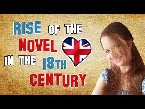 English Literature | The rise of the novel in the 18th century | Novel vs Romance