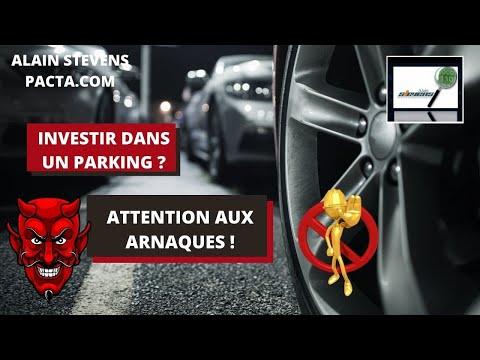Attention aux arnaques et escroqueries aux investissement sur les places de parking !