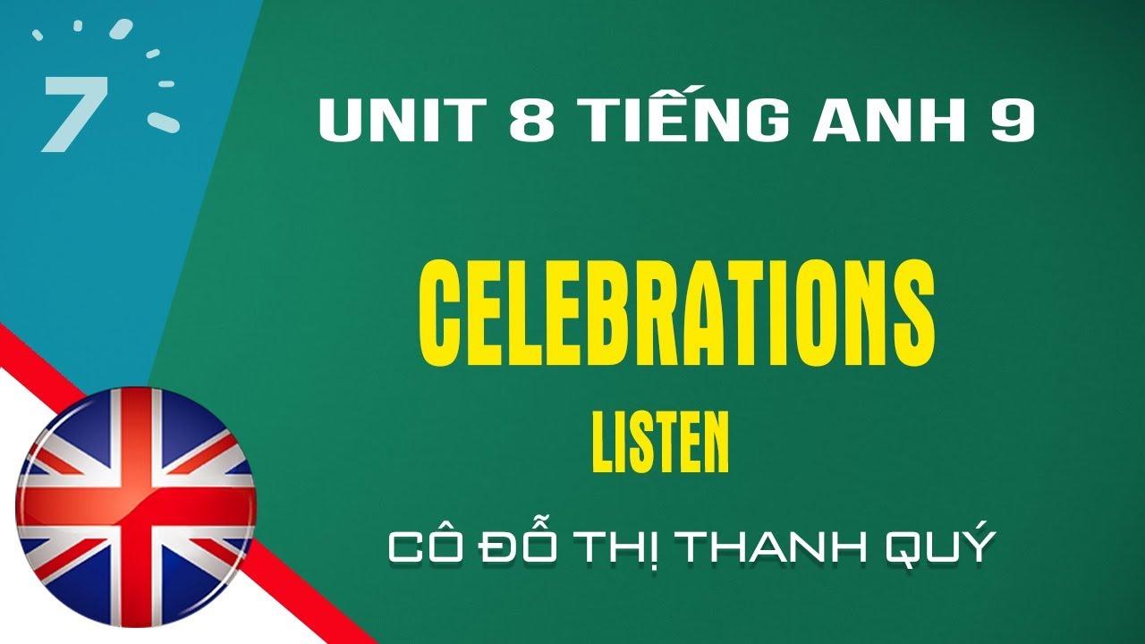 Unit 8: Listen trang 68 SGK Tiếng Anh lớp 9|HỌC247