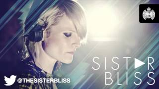 Sister Bliss in Session for Ministry of Sound Radio: Show 43 (01/02/2013)