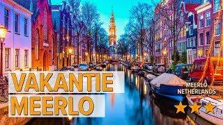 Vakantie Meerlo hotel review   Hotels in Meerlo   Netherlands Hotels