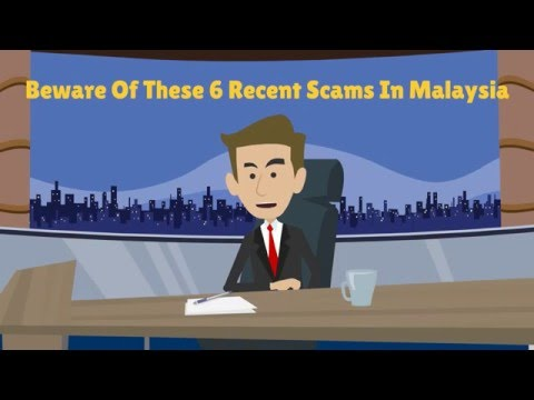 Beware Of These 6 Recent Scams In Malaysia