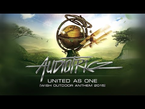Audiotricz - United As One (Wish Outdoor Anthem 2015) (#SCAN187 Preview)