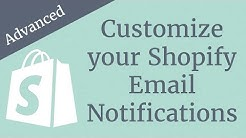 Customize your Shopify Email Notifications