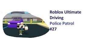 Roblox: Ultimatives Fahren | Polizeipatrouille #027 | Undercover Streife | [Huski/Deutsch]