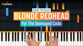 Скачать How To Play For The Damaged Coda From Rick And Morty By Blonde Redhead HDpiano Piano Tutorial