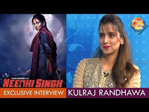 Kulraj Randhawa   Needhi Singh   Exclusive Interview