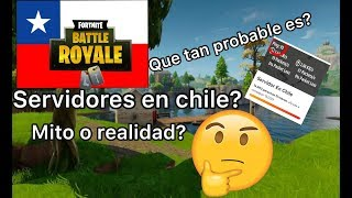 FORTNITE SERVERS IN CHILE, MYTH OR REALITY?
