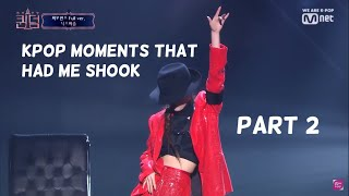 kpop moments that had me shook (My favorite kpop moments) #2