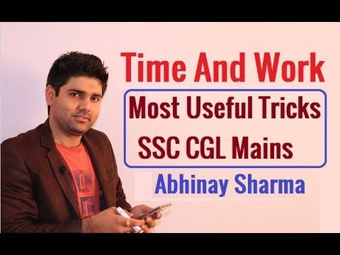 Time And Work Most Amazing Tricks For SSC CGL Mains By Abhinay Sharma (Abhinay Maths)