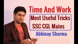Video Time And Work Most Amazing Tricks For SSC CGL Mains By Abhinay Sharma (Abhinay Maths) download MP3, 3GP, MP4, WEBM, AVI, FLV Juli 2018