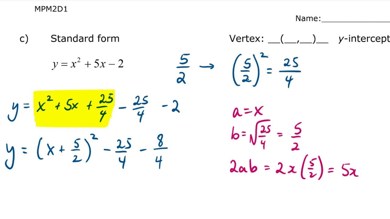 MPM2D Unit 5 Lesson 5 Convert from Standard to Vertex Edited