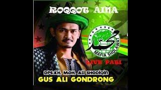 ROQQOT AINA  (Assalamu'alaika ya Rosulalloh) versi Abah Ali Gondrong - MAFIA SHOLAWAT Live PATI 2018