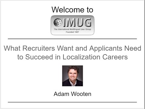 Localization Careers: What Recruiters Want and How to Succeed :: IMUG 2015.09.17