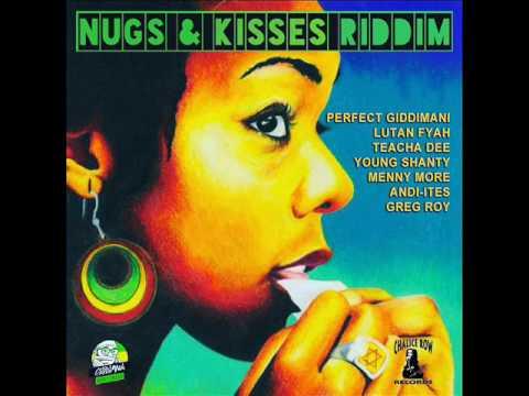 Nugs & Kisses Riddim Mix (Full) Feat. Lutan Fyah, Perfect Giddimani, (Giddimani Rec.) (April 2017)