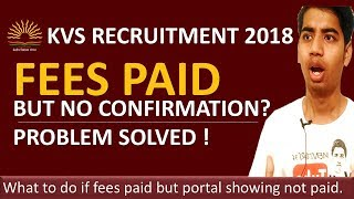 KVS Fees Paid but Application Not Confirmed? What to do Now?