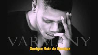 """ELVIS VARMANY  """"Quelque note de Musique"""" UNE DÉMO - copie privée"""