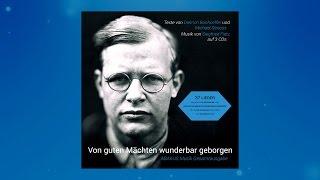Siegfried Fietz - 'Von guten Mächten wunderbar geborgen' Mix 1977-2015 - Alle Strophen