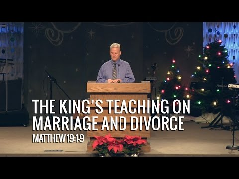 Matthew 19:1-9, The King's Teaching On Marriage And Divorce