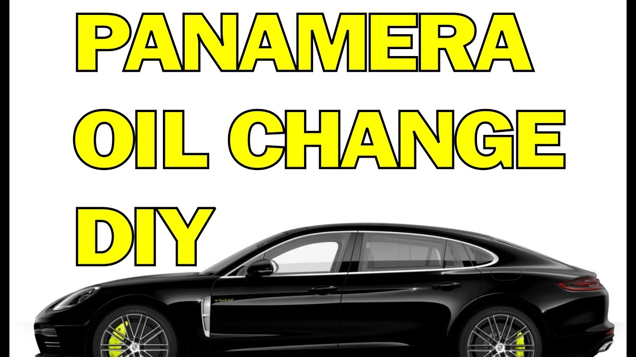 Panamera Oil Change How To The In Your Porsche