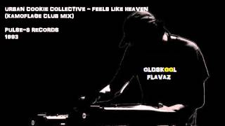 Urban Cookie Collective - Feels Like Heaven (Kamoflage Club Mix)