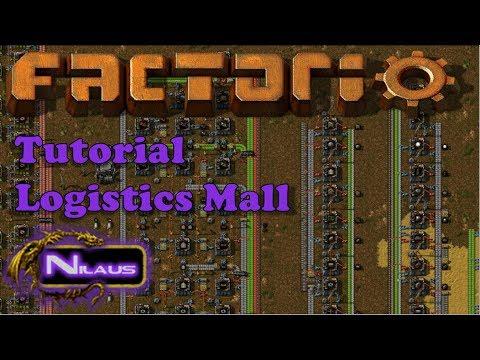 Factorio Tutorial - 7  Logistics Mall
