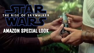 Star Wars: The Rise Of Skywalker Amazon Special Look
