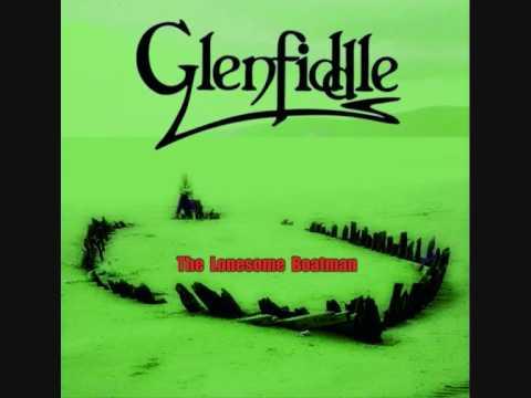 Glenfiddle - Ye Jacobites By Name