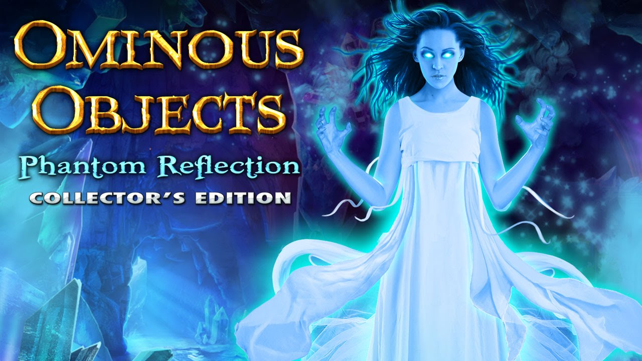 Image result for ominous objects phantom reflection collectors edition