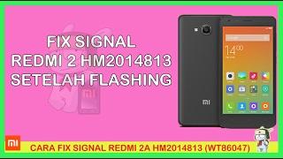 FIX SIGNAL REDMI 2 PRIME HM2014813 MIUI 8  LOLLIPOP V8.1.1.0
