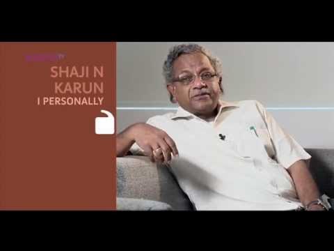 I Personally - Shaji N Karun - Part 1 - Kappa TV