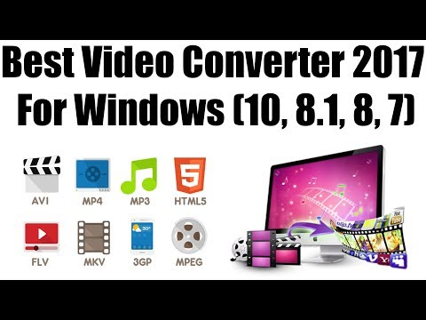 5 Best Video Converter 2017 For Windows (10, 8.1, 8, Vista, Xp) | Convert Any Video For FREE