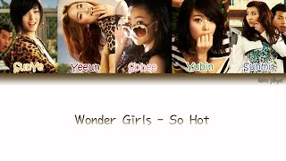 Wonder Girls (원더걸스) – So Hot Lyrics (Han|Rom|Eng|Color Coded) #TBS