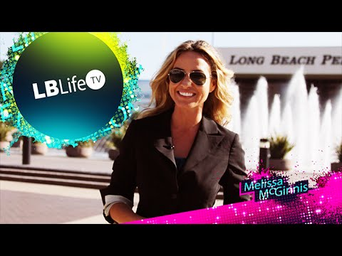 Long Beach Life TV with Melissa McGinnis
