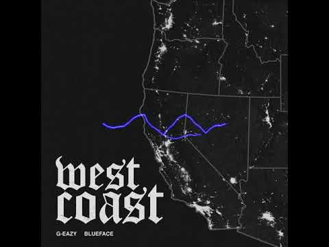 G-Eazy, Blueface – West Coast Instrumental
