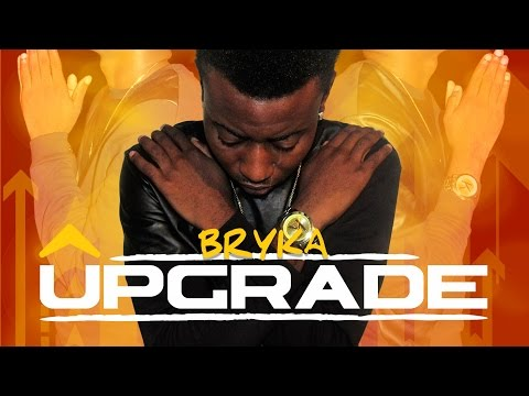 Bryka - Upgrade - November 2015