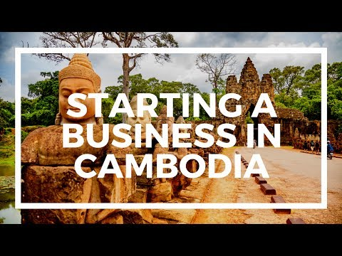 How to start a business in Cambodia with a small investment
