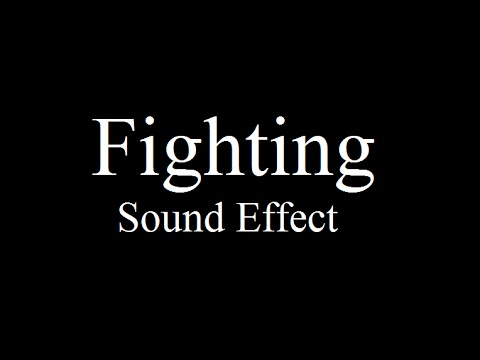 Fighting - Sound Effects