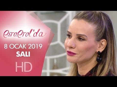 Esra Erol'da 8 Ocak 2019 | Salı