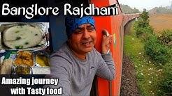BANGALORE RAJDHANI EXPRESS ||Full train journey in 22692 Banglore rajdhani || Bangalore Rajdhani 3AC