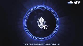 [Dubstep] Trampa & BadKlaat - Just Like Me