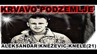Repeat youtube video KRVAVO PODZEMLJE-ALEKSANDAR KNEŽEVIĆ-KNELE(21) 28.10.1992