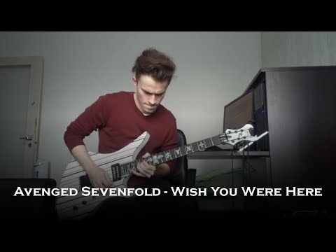 Avenged Sevenfold - Wish You Were Here (New Song Guitar Cover + Solo)
