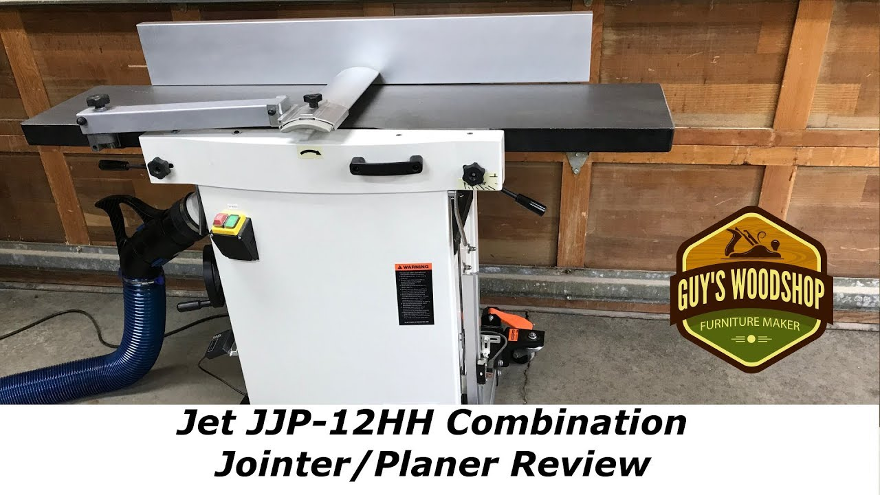 Jet Jjp 12hh Jointer Planer Review